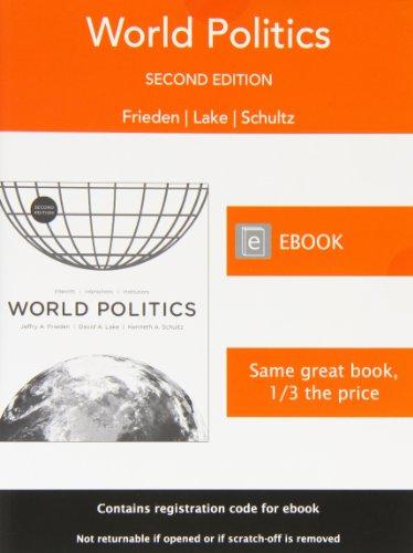 9780393922240: World Politics: Interests, Interactions, Institutions