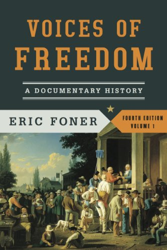 9780393922912: Voices of Freedom, Volume 1: A Documentary History (Voices of Freedom (WW Norton))