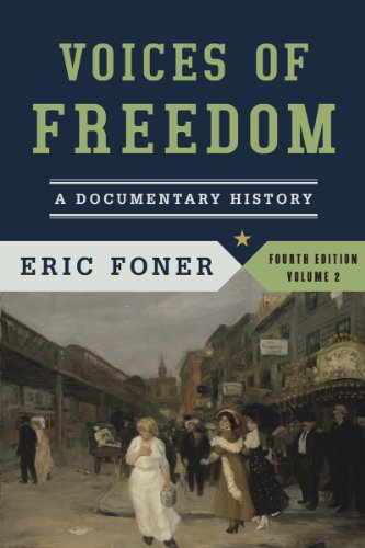 9780393922929: Voices of Freedom: A Documentary History (Fourth Edition) (Vol. 2)