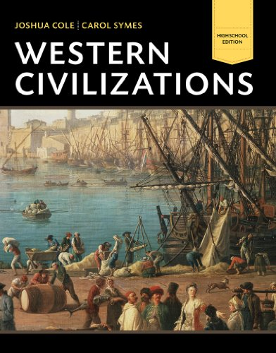 9780393923384: Western Civilizations: Their History & Their Culture: High School Edition