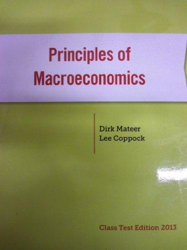 PRIN.OF MACROECO.:CLASS.2013: Mateer, Dirk, Coppock,