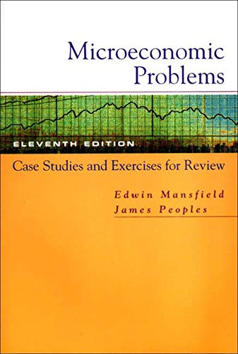 9780393924015: Microeconomic Problems: Case Studies and Exercises for Review: for Microeconomics: Theory and Applications, Eleventh Edition