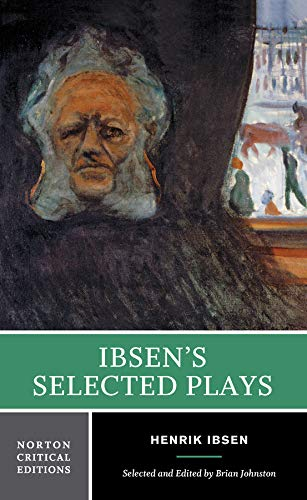 Ibsens Selected Plays AuthoritativeTexts of Peer Gynt: Brian Johnston