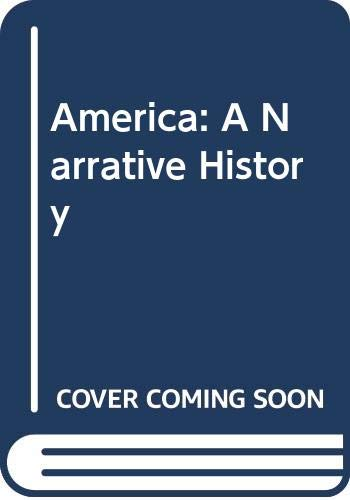America: Study Guide v.1: A Narrative History: Tindall, George