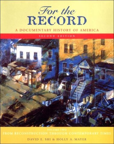 9780393924459: For the Record a Documentary History of America Volume 2: From Reconstruction Through the Contemporary Times