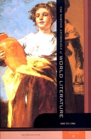 9780393924565: The Norton Anthology of World Literature, Vol. E: 1800 to 1900, 2nd Edition