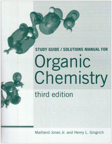 9780393924589 organic chemistry study guide solutions manual rh abebooks com organic chemistry jones 5th edition solutions manual pdf Wade Organic Chemistry Test