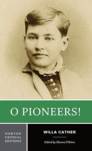 9780393924664: O Pioneers! (Norton Critical Editions)