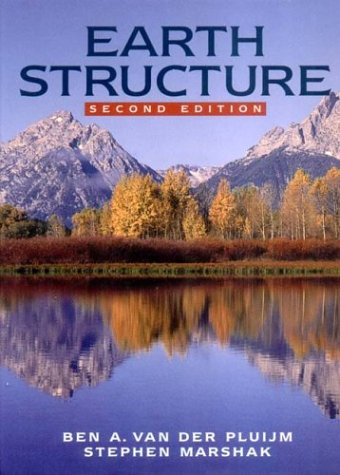9780393924671: Earth Structure: An Introduction to Structural Geology and Tectonics