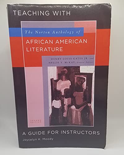 9780393924688: Teaching with the Norton Anthology of African American Literature