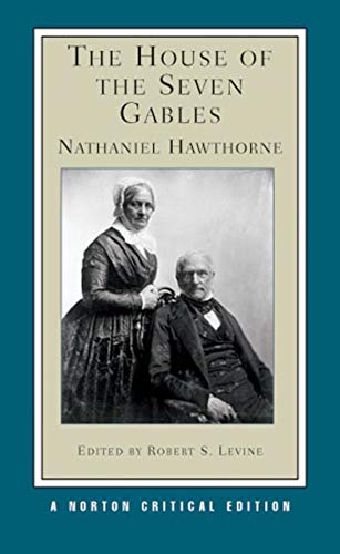 9780393924763: The House of the Seven Gables (Norton Critical Editions)