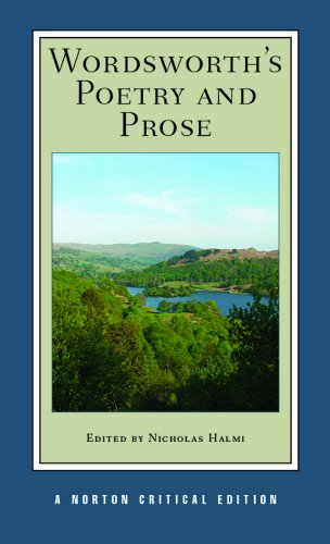 9780393924787: Wordsworth's Poetry and Prose: Authoritative Texts Criticism