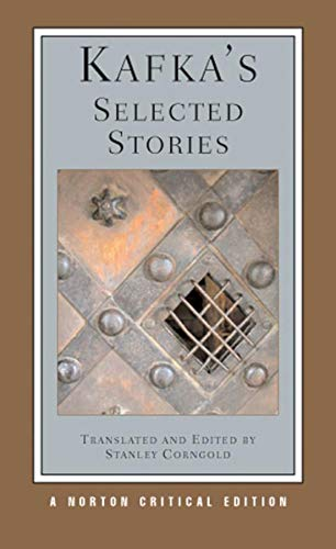 Kafka's Selected Stories (Norton Critical Edition): Franz Kafka; Stanley