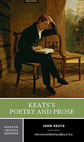 9780393924916: Keats's Poetry and Prose: Authoritative Texts, Criticism