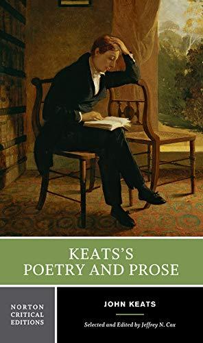 Keats's Poetry and Prose (Norton Critical Editions): John Keats, Jeffrey