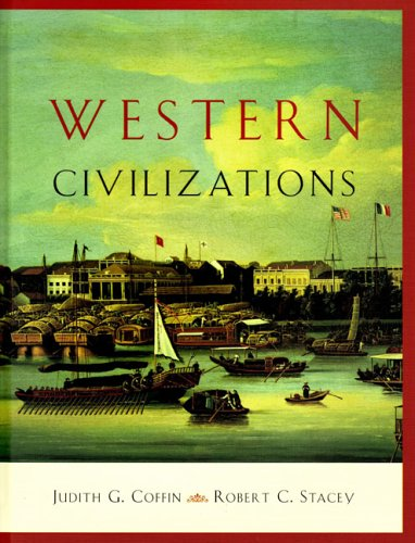 Western Civilizations, Fifteenth Edition: Judith G. Coffin,