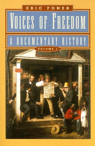 9780393925036: Voices of Freedom: A Documentary History (Vol. 1)
