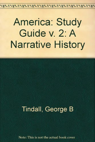 9780393925067: America: A Narrative History, Study Guide Volume II / Brief Sixth Edition