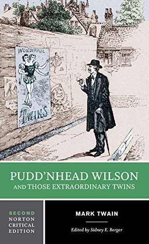 9780393925357: Pudd'nhead Wilson and Those Extraordinary Twins (Norton Critical Editions)
