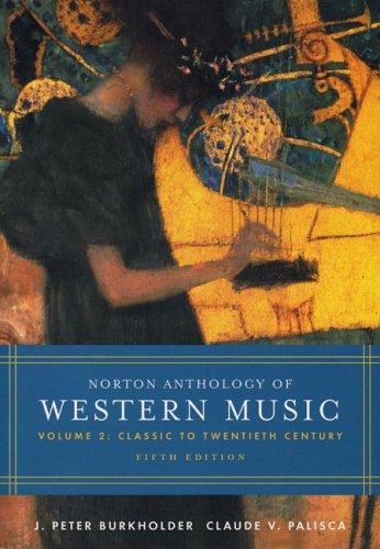 9780393925623: The Norton Anthology of Western Music: v. 2