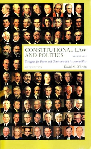9780393925654: Constitutional Law and Politics: Struggles for Power and Governmental Accountability (Sixth Edition) (Vol. 1)
