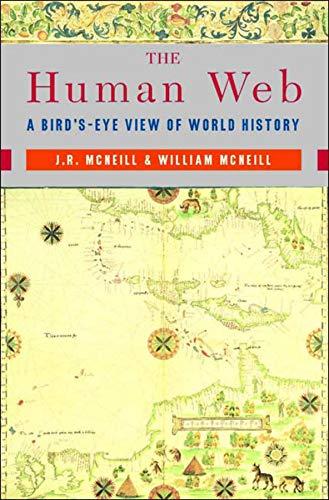 The Human Web: A Bird's-Eye View of: McNeill, J. R.;