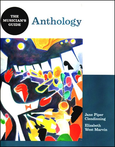 The Musician's Guide Anthology: Clendinning, Jane Piper;