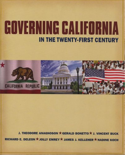 Governing California in the Twenty-First Century: Anagnoson, J. Theodore;