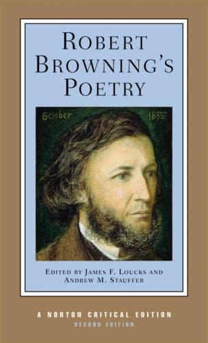 9780393926002: Robert Browning's Poetry: Authoritative Texts, Criticism (Norton Critical Editions)
