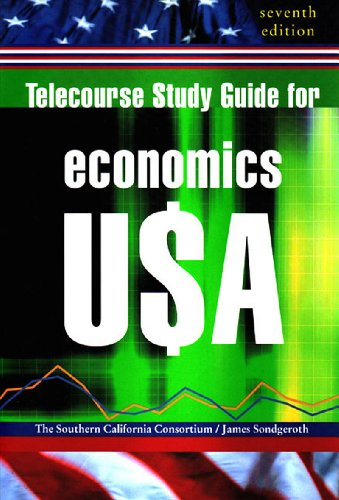 Telecourse Study Guide for Economics U$A, Seventh: The Southern California