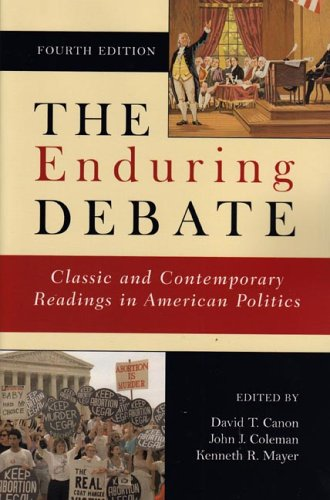 9780393926187: The Enduring Debate: Classic and Contemporary Readings in American Politics, Fourth Edition