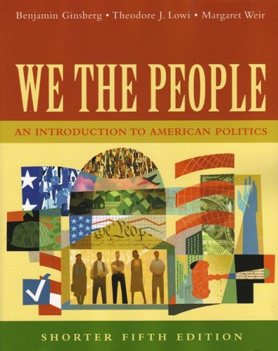 9780393926194: We The People: An Introduction To American Politics, Shorter Edition