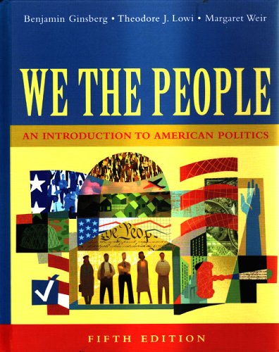 9780393926200: We The People: An Introduction To American Politics, Full Edition