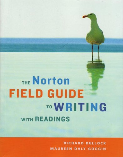 9780393926620: The Norton Field Guide to Writing with Readings