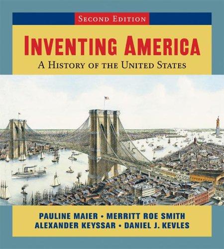 9780393926743: Inventing America: Single-Volume Edition, Vol. 1-2