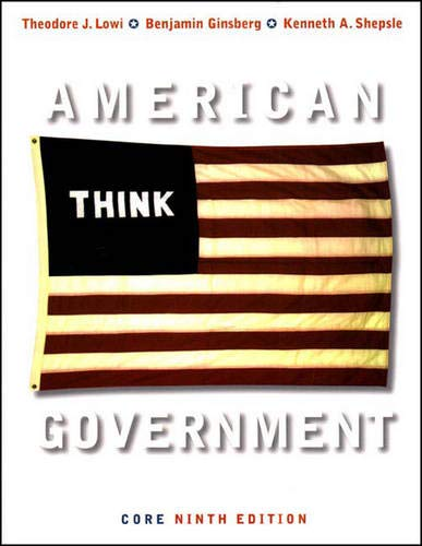 9780393927146: American Government, Ninth Core Edition