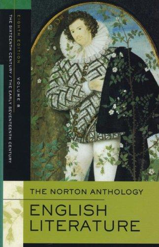 9780393927184: The Norton Anthology of English Literature, Volume B: The Sixteenth Century/The Early Seventeenth Century