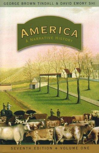 9780393927320: America: A Narrative History (Seventh Edition) (Vol. 1)