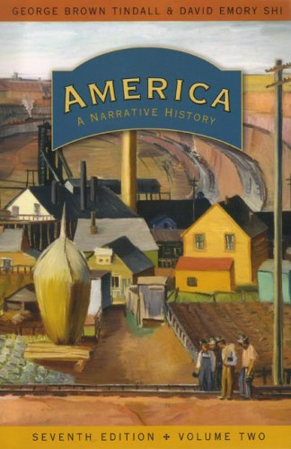 9780393927337: America: A Narrative History (Seventh Edition) (Vol. 2)