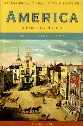 9780393927351: America: A Narrative History (Brief Seventh Edition) (Vol. 1)