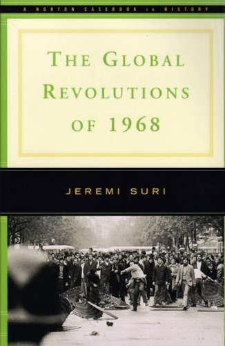 9780393927443: The Global Revolutions of 1968 (Norton Casebooks in History)