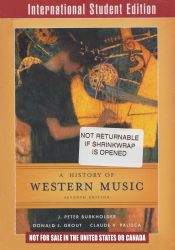 9780393927498: A History of Western Music (Seventh International Student Edition)