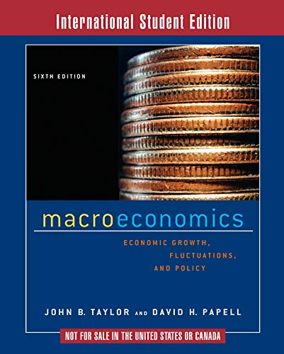 9780393927511: Macroeconomics: Economic Growth, Fluctuations, and Policy (Sixth International Student Edition)