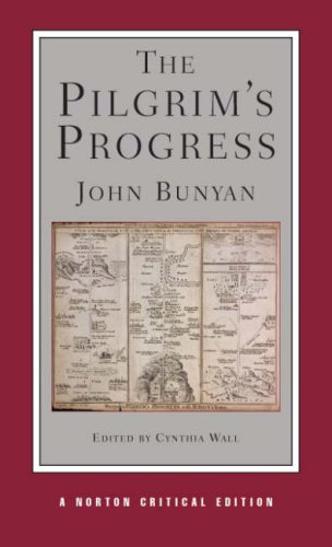 The Pilgrim's Progress (Norton Critical Editions): Bunyan, John