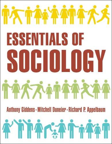 Essentials of Sociology: Anthony Giddens; Richard