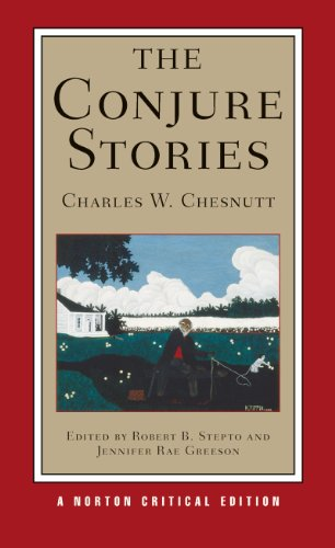 9780393927801: The Conjure Stories (Norton Critical Editions)