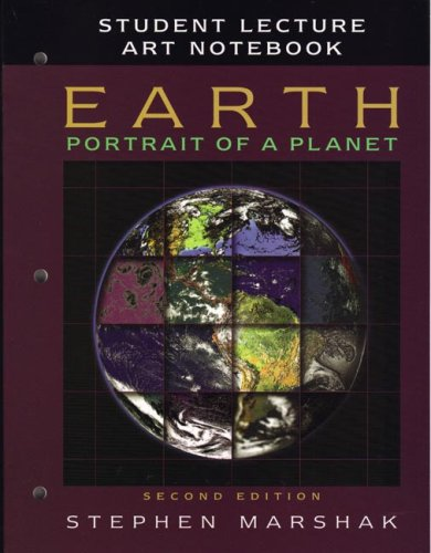 9780393927818: Earth: Portrait of a Planet, Second Edition: Student Lecture Art Notebook