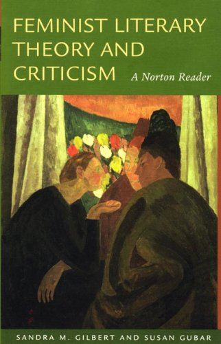 9780393927900: Feminist Literary Theory and Criticism: A Norton Reader