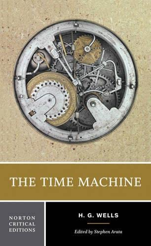 9780393927948: The Time Machine (Norton Critical Editions)