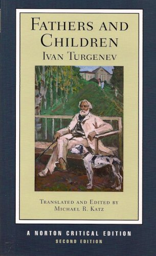 Fathers and Children (Norton Critical Editions): Turgenev, Ivan